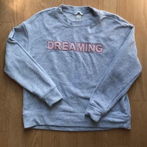 """Dreaming"" gray H&M sweatshirt"